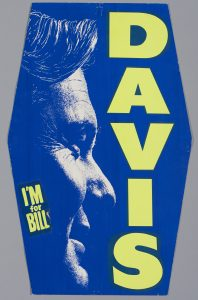 Pancarte: «I'm For Bill» («J'appuie Bill»). Campagne à la chefferie du Parti progressiste-conservateur de l'Ontario