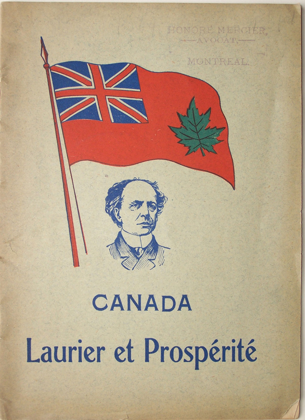 Promotional pamphlet: Canada : Laurier et Prospérité [Canada: Laurier and Prosperity], 1903 — an early example of political marketing. Canadian Museum of History, Library, ACQ 2012.17, temporary no. 174.3. Gift of Serge Joyal. Photo: Xavier Gélinas, 174.3