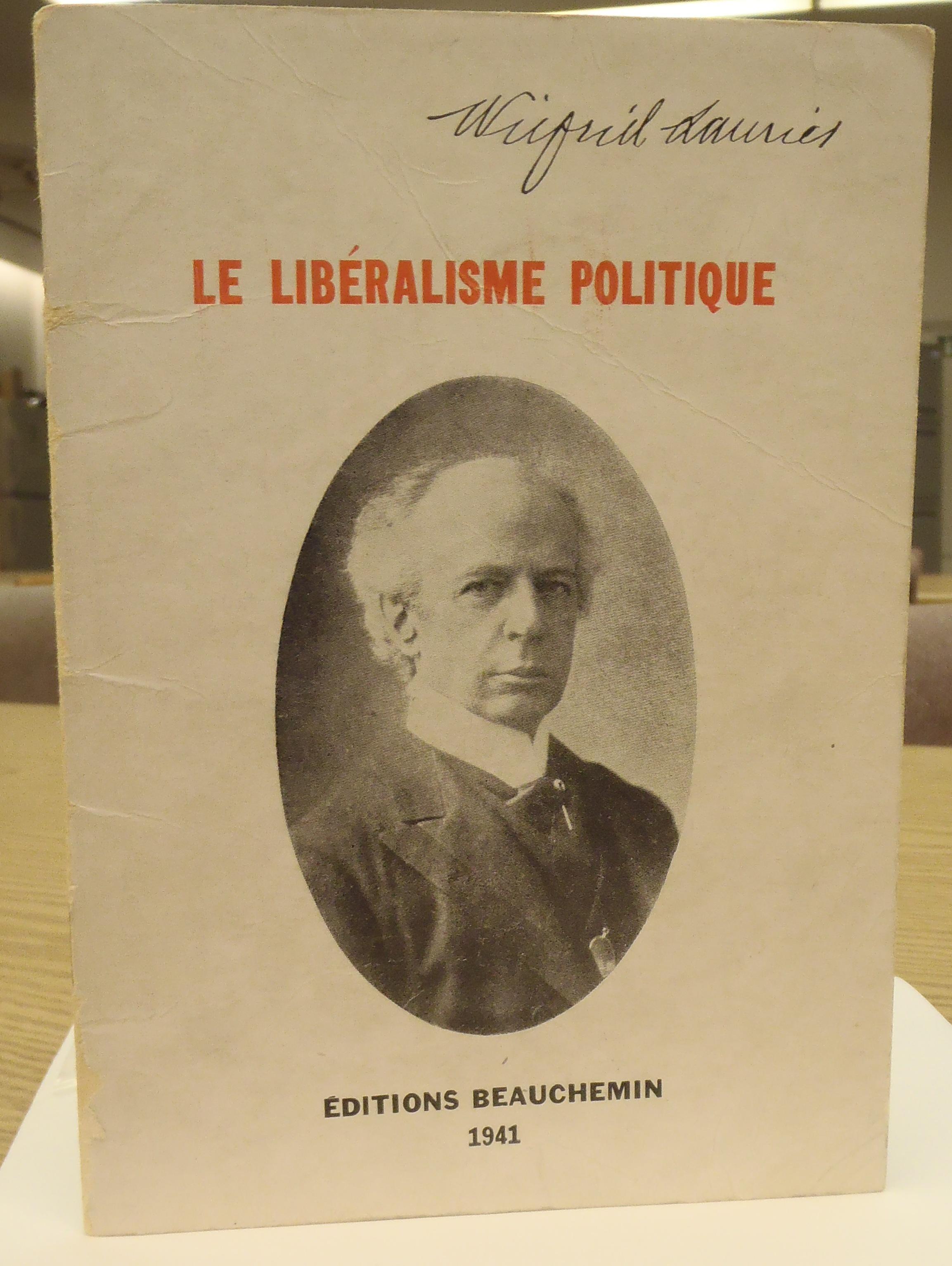 Le libéralisme politique. Réédition de 1941 d'une conférence marquante prononcée par Laurier le 26 juin 1877. Musée canadien de l'histoire, GEN JL 197 L5 L38 1941. Photo : Xavier Gélinas, PB100739