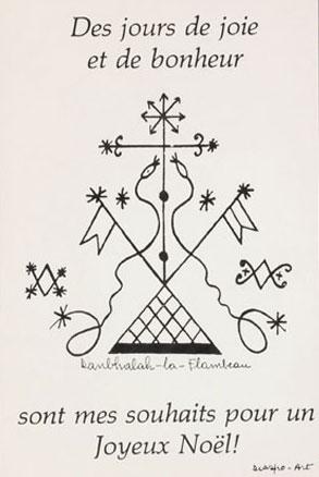 Carte de vœux d'origine haïtienne où l'on peut lire au recto : « Des jours de joie et de bonheur sont mes souhaits pour un Joyeux Noël!, Donbhalah-la-Flambeau, Diaspo-Art ». Musée canadien de l'histoire, 85-136