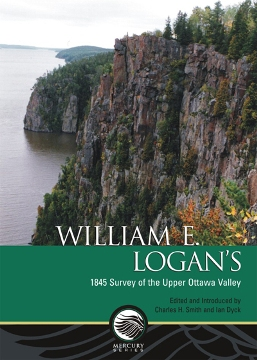 William E. Logan's 1845 Survey of the Upper Ottawa Valley
