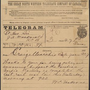 Télégramme au premier ministre sir JohnA.Macdonald annonçant l'achèvement du chemin de fer